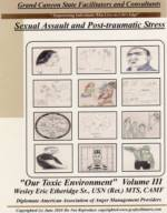 """Our Toxic Environment Volume III"" Sexual Assault and PTSD_image"
